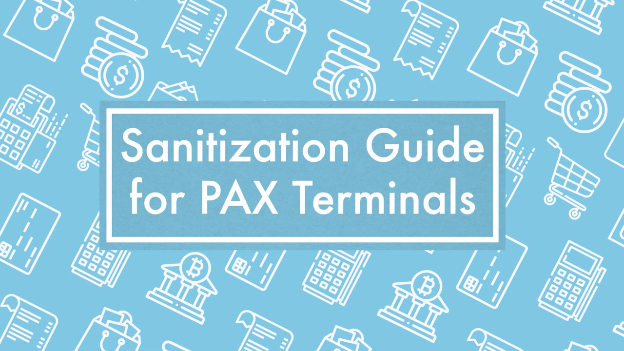 Sensitization Guide for PAX Terminals